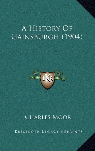 A History of Gainsburgh (1904)