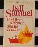 img - for I & II Samuel: God Tests a Nation and Its Leaders book / textbook / text book