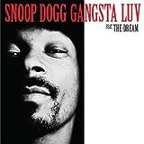 Gangsta Luv (w/ The Dream) - Snoop Dogg