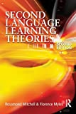 img - for Second Language Learning Theories (Arnold Publication) by Florence Myles (26-Jun-1905) Paperback book / textbook / text book