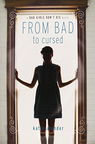 From Bad to Cursed (Bad Girls Don't Die)
