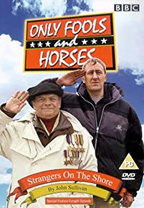 Only Fools and Horses - Strangers on the Shore [1981] [DVD]