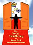 The Hotel Bradbury