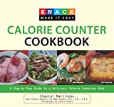 Knack Calorie Counter Cookbook: A Step-by-Step Guide to a Delicious, Calorie Conscious Diet (Knack: Make It easy)