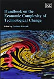 img - for Handbook on the Economic Complexity of Technological Change (Elgar Original Reference) by Cristiano Antonelli (2013-08-30) book / textbook / text book
