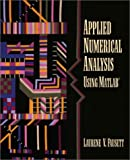 Applied numerical analysis using MATLAB /