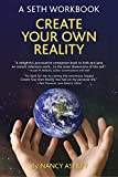 Create Your Own Reality: A Seth Workbook (English Edition)
