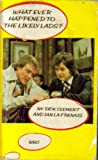 Whatever Happened to the Likely Lads? Dick Clement