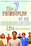 Seven Principles Of An Evangelistic Life, The