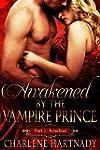 1#Awakened by the Vampire Prince (Ros...