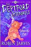 The Alchymist's Cat (Deptford Histories) (0340788658) by Jarvis, Robin