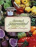 echange, troc Nadège Deschildre, Horizon Features - Almanach gourmand des jardins d'autrefois : Fruits et légumes d'hier et d'aujourd'hui, Recettes traditionnelles
