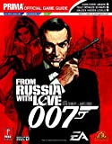 James Bond 007: From Russia With Love (Prima Official Game Guide)