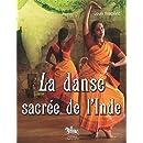 La danse sacrée de l'Inde