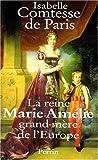 echange, troc Comtesse de Paris/ - Reine marie amelie