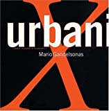 cover of X-urbanism: Architecture and the American City