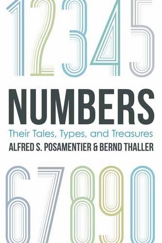 Numbers: Their Tales, Types and Treasures