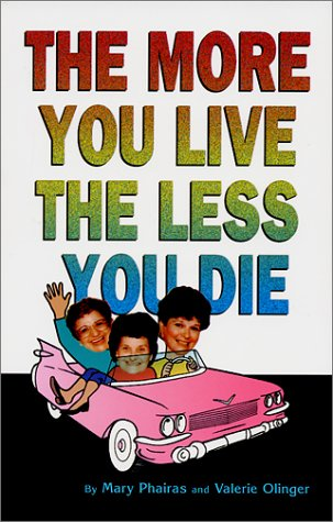 Image for The More You Live, The Less You Die