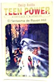 "Tenn Power - El Fantasma de Raven Hill (Coleccion """"Teen Power""""/Teen Power Series) (Spanish Edition) (8426130461) by Rodda, Emily"