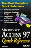 Access 97 Quick Reference (Que Quick Reference Series)