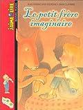 echange, troc Jean-Pierre Saintaurens - J'aime lire, numéro 32 : Le Petit frère imaginaire