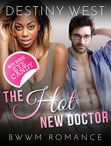the-hot-new-doctor-african-american-contemporary-alpha-male-romance-book-new-adult-interracial-roman