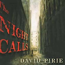 The Night Calls: The Dark Beginnings of Sherlock Holmes Audiobook by David Pirie Narrated by Ralph Lister