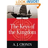 The Keys of the Kingdom (Loyola Classics) by A. J. Cronin