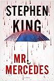 By Stephen King Mr. Mercedes: A Novel (1ST)