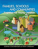 Families Schools and Communities Together for Young by Couchenour