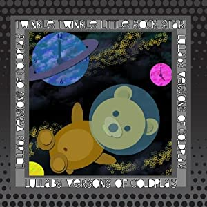 Coldplay:  Lullaby Versions Of Coldplay