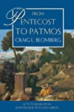 From Pentecost to Patmos: Acts to Revelation: an Introduction and Survey