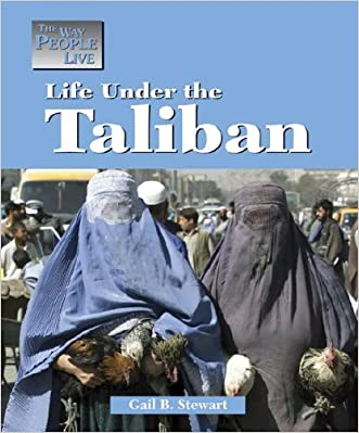 The Way People Live - Life Under the Taliban