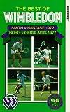 The Best of Wimbledon - Smith v Nastase [1972]; Borg v Gerulaitis [1977] [VHS]