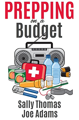 Book: Prepping on a Budget - Low-Cost Ways to Prepare for Any Emergency by Sally Thomas