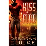 Kiss of Fire (Dragonfire, Book 1) ~ Deborah Cooke