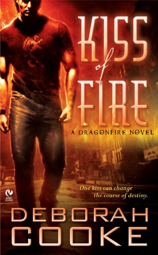Image of Kiss of Fire (Dragonfire, Book 1)