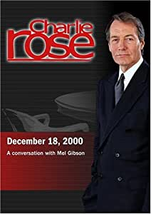 Charlie Rose with Mel Gibson (December 18, 2000)