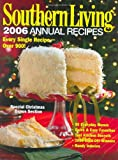 Southern Living: 2006 Annual Recipes