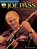The Best of Joe Pass: A Step-By-Step Breakdown of the Styles and Techniques of the Jazz Guitar Virtuoso