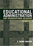 img - for Educational Administration and Organizational Behavior (5th Edition) book / textbook / text book
