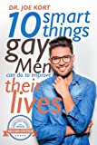 10 Smart Things Gay Men Can Do To Improve Their Lives