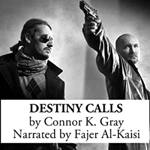 Destiny Calls | [Connor K. Gray]