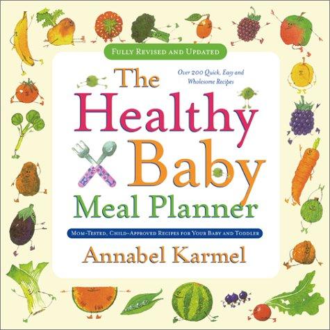 Healthy Baby Meal Planner, Annabel Karmel