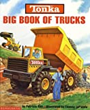 img - for Tonka Big Book Of Trucks Hardcover Book book / textbook / text book