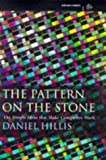 img - for Pattern On the Stone the Simple Ideas Th (Science Masters) book / textbook / text book