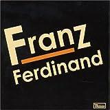 Franz Ferdinand Franz Ferdinand