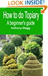 How to do Topiary: A Beginners Guide