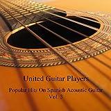 Popular Hits On Spanish Acoustic Guitar, Vol. 3