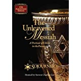 The Unleavened Messiah: A Portrait of Christ in the Passover